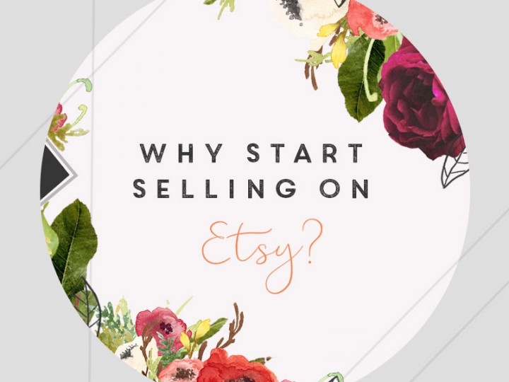 Why Start Selling on Etsy?